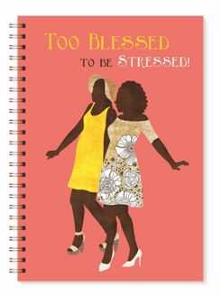 Too Blessed to be Stressed Sister Friends Wired Journal J143