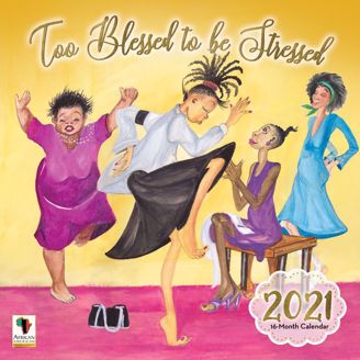 Too Blessed To Be Stressed 2020 Collectible African American Calendar - Cover