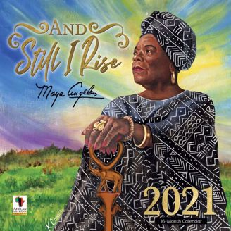 Still I Rise Maya Angelou 2021 Collectible African American Calendar - Cover
